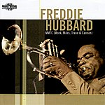 Vincent Herring Freddie Hubbard, Mmtc (Monk, Miles, Trane & Cannon)