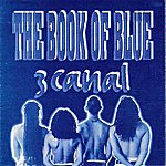 3 Canal The Book Of Blue