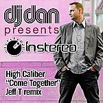 High Caliber Come Together - Remix