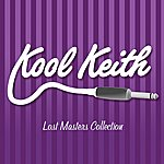 Kool Keith Lost Masters Collection