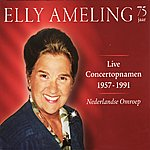 Elly Ameling Elly Ameling - Live Concert Recordings 1957-1991