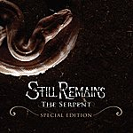 Still Remains The Serpent (Special Edition)