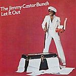 Jimmy Castor Let It Out