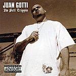 Juan Gotti No Sett Trippin (Parental Advisory)
