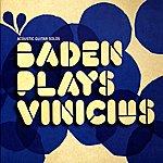 Baden Powell Baden Plays Vinicius