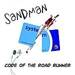 Sandman Code Of The Road Runner