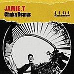 Jamie T Chaka Demus EP