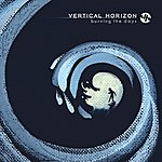 Vertical Horizon Burning The Days