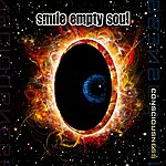 Smile Empty Soul Consciousness