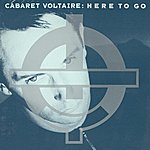 Cabaret Voltaire Here To Go (4-Track Maxi-Single)