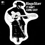 Ringo Starr It Don't Come Easy (2-Track Single)