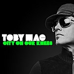 tobyMac City On Our Knees (Single)
