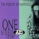 Pursuit Of Happiness One Sided Story