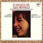 Liza Minnelli It Amazes Me