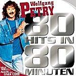 Wolfgang Petry 80 Hits In 80 Minuten (Single)