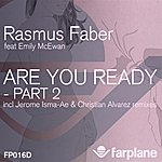 Rasmus Faber Are You Ready - Part 2