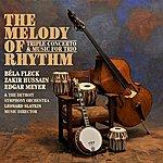 Béla Fleck The Melody Of Rhythm