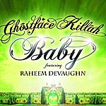 Ghostface Killah Baby (Single)(Feat. Raheem DeVaughn)(Edited)