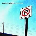 Matthew Good Last Parade (Single)