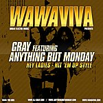 Gray Hey Ladies - Hit 'em Up Style(Feat. Anything But Monday)(2-Track Single)