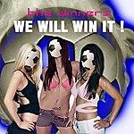 The Winners We Will Win It