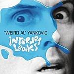 'Weird Al' Yankovic Internet Leaks EP