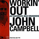 John Campbell Workin' Out