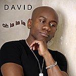 David Oh La La La