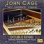 Double Edge John Cage: Music For Two Pianos