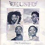 Kush The Experience