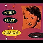 Petula Clark The Little Shoemaker - The Early Years