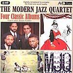 The Modern Jazz Quartet Four Classic Albums: The Modern Jazz Quartet/Django/Fontessa/The Modern Jazz Quartet At Music Inn) (Remastered)