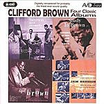Clifford Brown Four Classic Albums: Brown And Roach Inc/Jam Session/Study In Brown/New Star On The Horizon (Remastered)