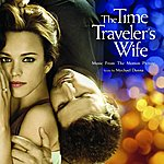 Mychael Danna The Time Traveler's Wife: Music from the Motion picture