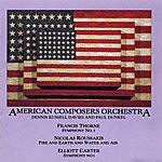 American Composers Orchestra Francis Thorne/Nicolas Roussakis/Elliott Carter