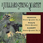 Juilliard String Quartet Juilliard String Quartet: Sessions/Wolpe/Babbitt
