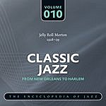 Jelly Roll Morton Trio Classic Jazz - The World's Greatest Jazz Collection 1917-1932: Vol. 10