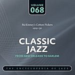 McKinney's Cotton Pickers Classic Jazz - The World's Greatest Jazz Collection 1917-1932: Vol. 68