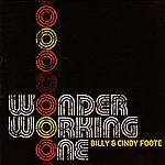 Billy & Cindy Foote Wonder Working One