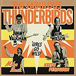 Fabulous Thunderbirds The Fabulous Thunderbirds 'girls Go Wild'