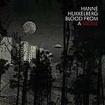 Hanne Hukkelberg Blood From A Stone (Single)