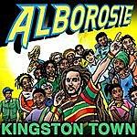 Alborosie Kingston Town (2-Track Single)