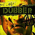 Ministry The Last Dubber