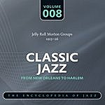 Jelly Roll Morton Classic Jazz - The World's Greatest Jazz Collection 1917-1932: Vol. 8