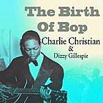 Charlie Christian The Birth Of Bop