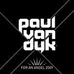 Paul Van Dyk For An Angel 2009 (All Mixes)