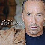 Lee Greenwood Why Lie? (Single)