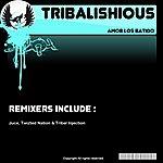 Tribalishious Amor Los Batido (4-Track Maxi-Single)