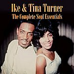 Ike & Tina Turner The Complete Soul Essentials