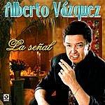 Alberto Vazquez La Señal